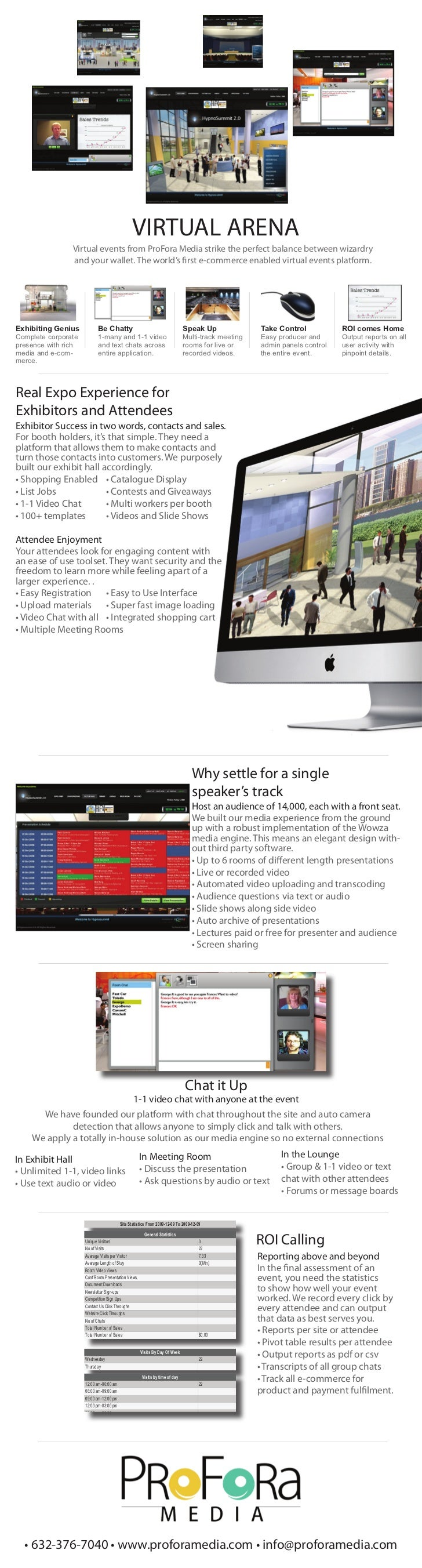 VIRTUAL ARENA                Virtual events from ProFora Media strike the perfect balance between wizardry                ...