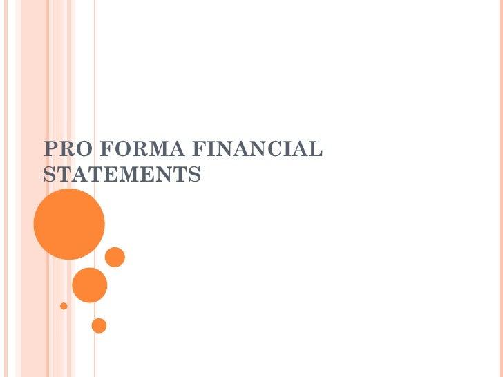 PRO FORMA FINANCIALSTATEMENTS
