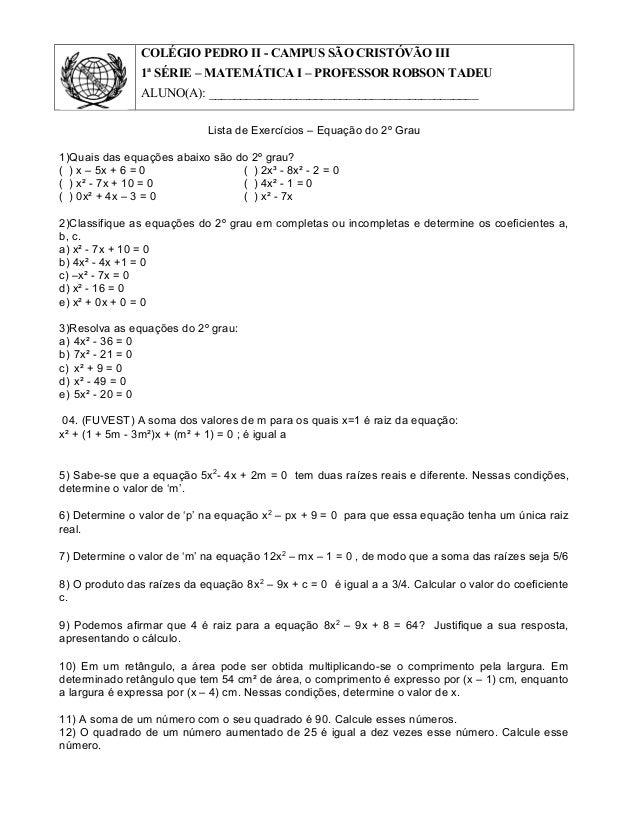 COLÉGIO PEDRO II - CAMPUS SÃO CRISTÓVÃO III 1ª SÉRIE – MATEMÁTICA I – PROFESSOR ROBSON TADEU ALUNO(A): ___________________...