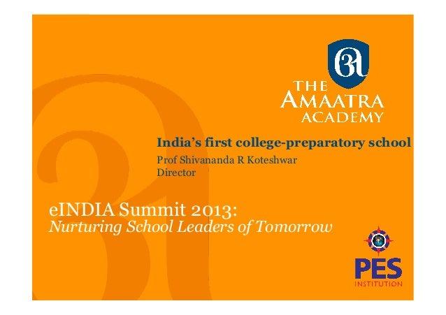 Nurturing School Leaders of Tomorrow, eIndia Summit July 2013