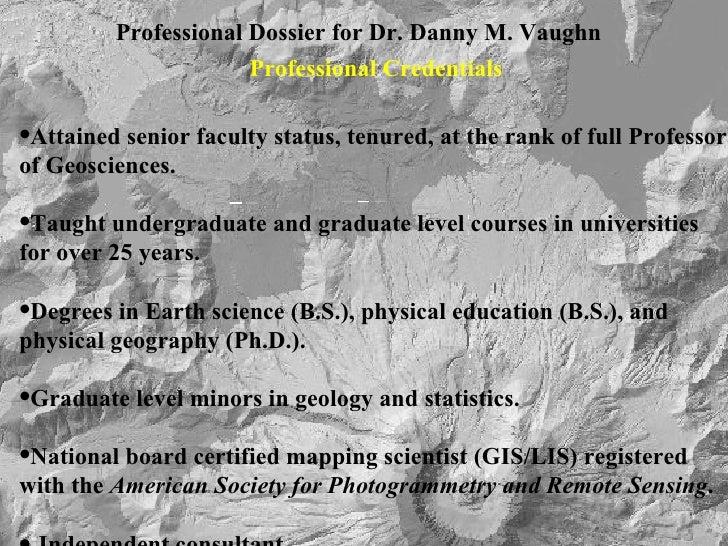 Dossier for Dr. Danny M. Vaughn