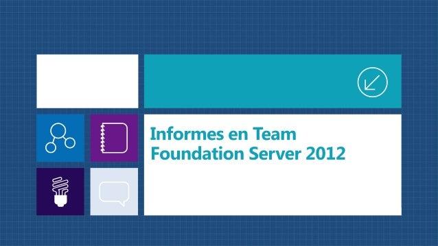 Profundizando en team foundation server reporting v02