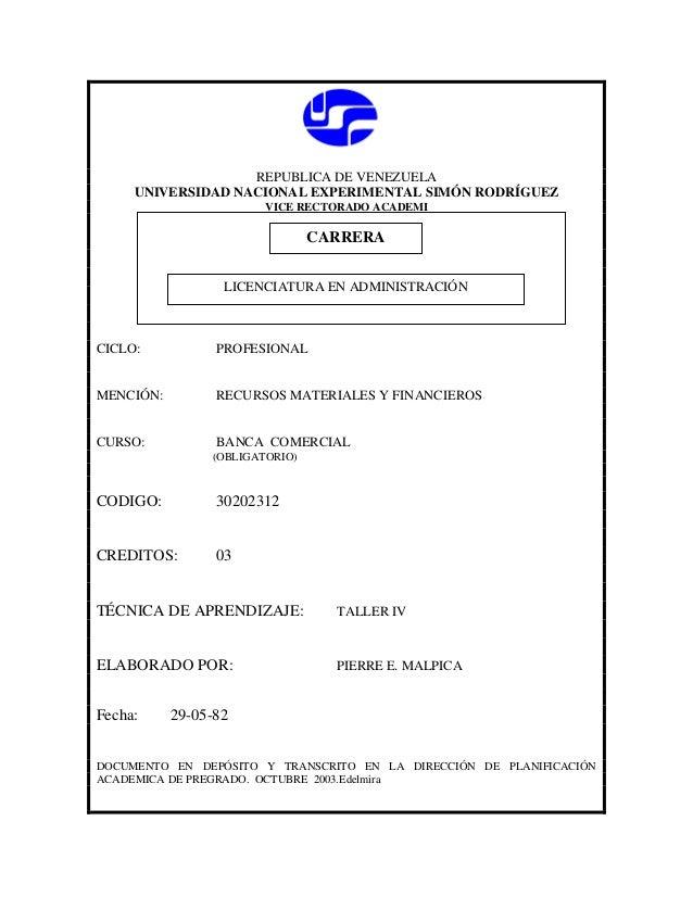 REPUBLICA DE VENEZUELA UNIVERSIDAD NACIONAL EXPERIMENTAL SIMÓN RODRÍGUEZ VICE RECTORADO ACADEMI  CARRERA CARRERA LICENCIAT...