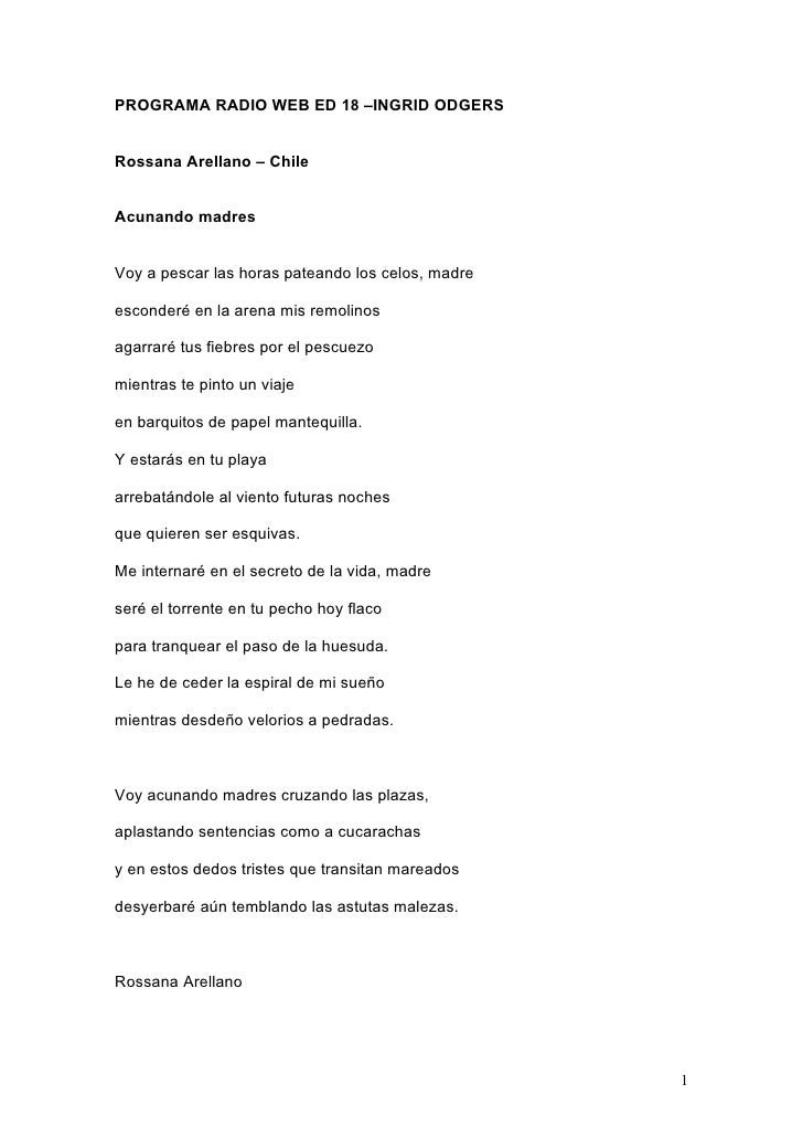 PROGRAMA RADIO WEB ED 18 –INGRID ODGERS   Rossana Arellano – Chile   Acunando madres   Voy a pescar las horas pateando los...