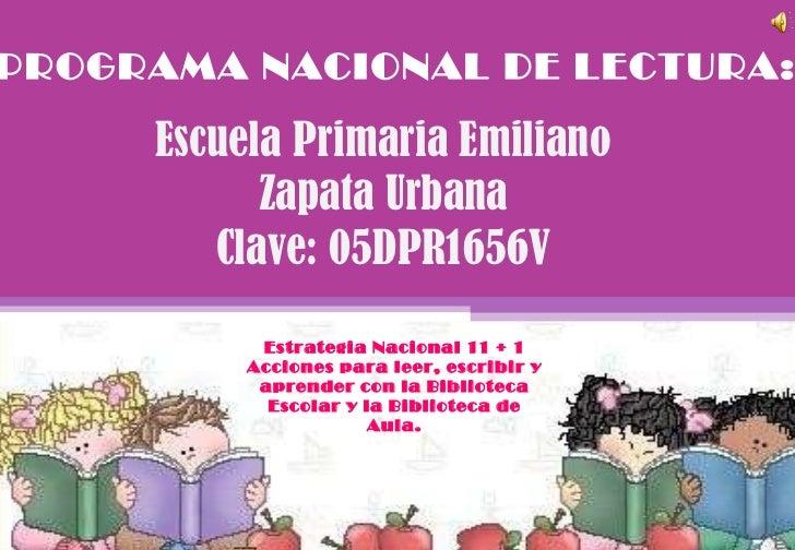 Prog. Nac. de Lectura 11+1 Z. Esc. 415 2010-2011