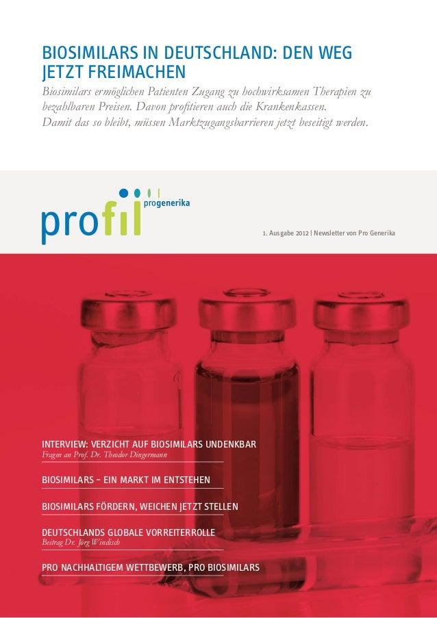 Biosimilars in Deutschland: den weg jetzt freimachen Biosimilars ermöglichen Patienten Zugang zu hochwirksamen Therapien z...