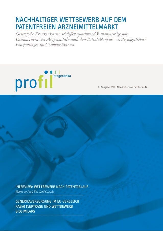 NachhaltigeR Wettbewerb auf dem Patentfreien Arzneimittelmarkt Gesetzliche Krankenkassen schließen zunehmend Rabattverträg...