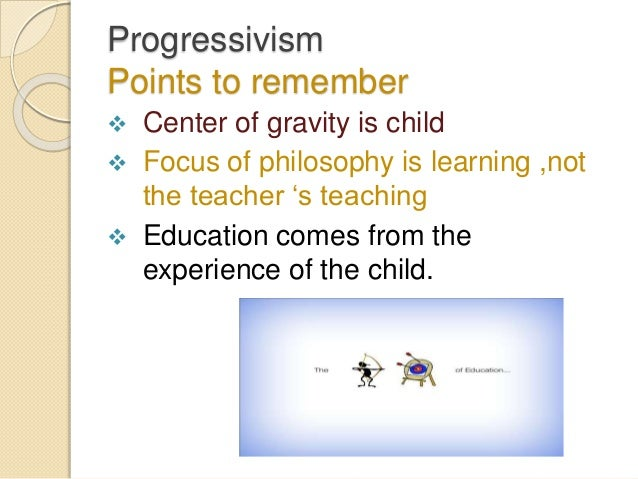progressivism teaching Books shelved as progressive-education: experience and education by john dewey, holding values: what we mean by progressive education by brenda s engel.