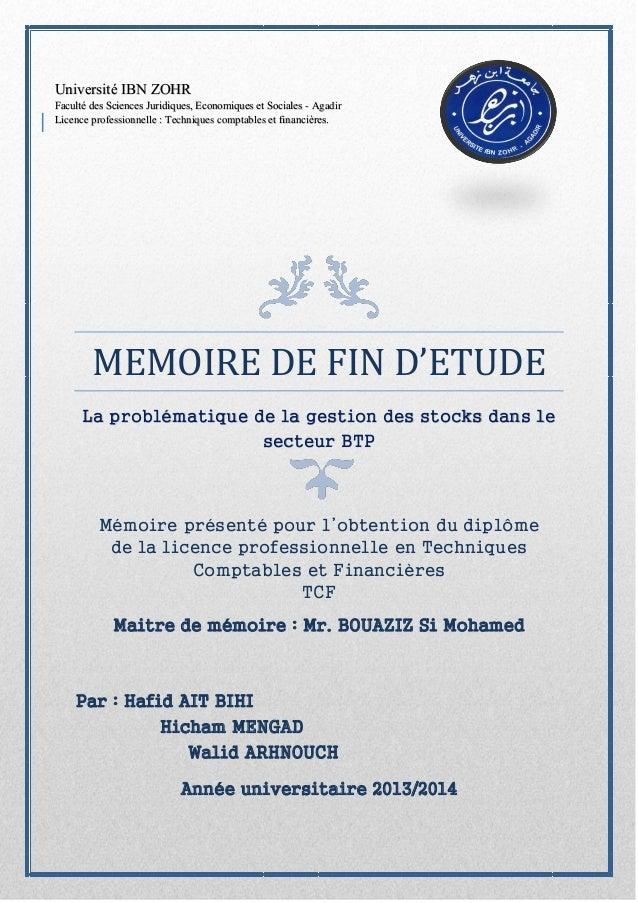 MEMOIRE DE FIN D'ETUDE La problématique de la gestion des stocks dans le secteur BTP Mémoire présenté pour l'obtention du ...