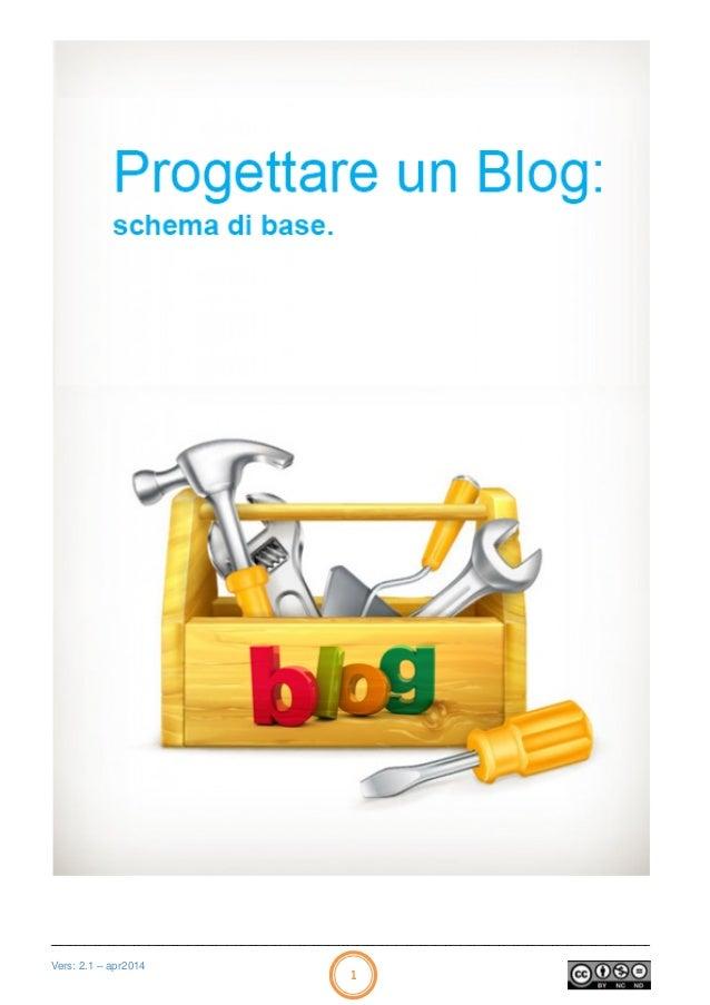 Progetto per realizzare il tuo blog: schema di base ______________________________________________________________________...