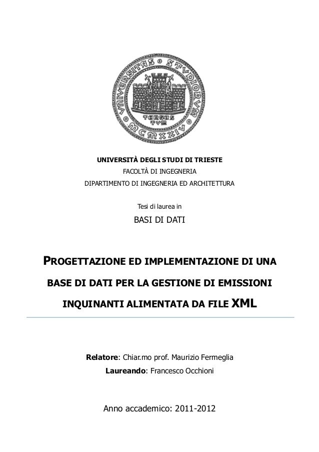 UNIVERSITÀ DEGLI STUDI DI TRIESTE                 FACOLTÀ DI INGEGNERIA      DIPARTIMENTO DI INGEGNERIA ED ARCHITETTURA   ...