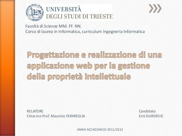 Facoltà di Scienze MM. FF. NN.Corso di laurea in Informatica, curriculum Ingegneria InformaticaRELATORE                   ...