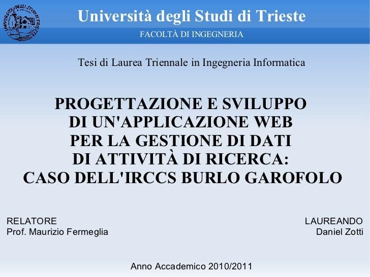 Università degli Studi di Trieste                             FACOLTÀ DI INGEGNERIA                Tesi di Laurea Triennal...