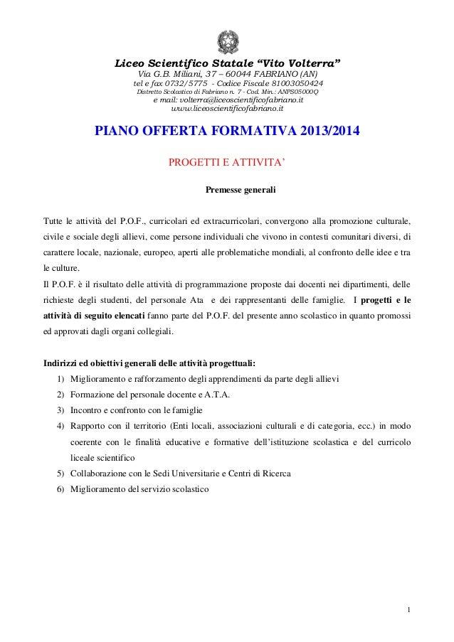 """Liceo Scientifico Statale """"Vito Volterra"""" Via G.B. Miliani, 37 – 60044 FABRIANO (AN)  tel e fax 0732/5775 - Codice Fiscale..."""