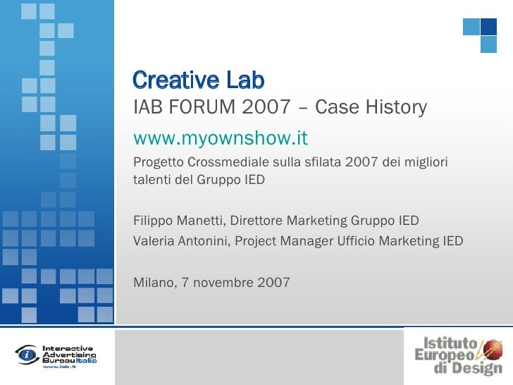 MyOwnShow.it - Progetto Crossmediale IED a IAB FORUM 2007