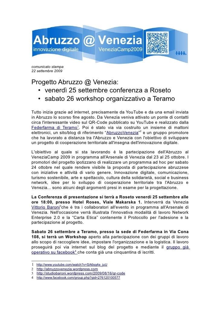 comunicato stampa 22 settembre 2009   Progetto Abruzzo @ Venezia:   • venerdì 25 settembre conferenza a Roseto   • sabato ...