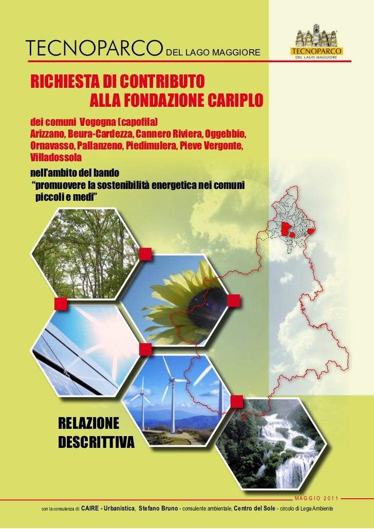 TECNOPARCO DEL LAGO MAGGIORERICHIESTA DI CONTRIBUTO        ALLA FONDAZIONE CARIPLOdei comuni Vogogna (capofila)Arizzano, B...