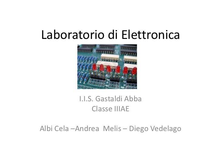 Working in electronics laboratory in Gastaldi-Abba GE (IT) Comenius v1