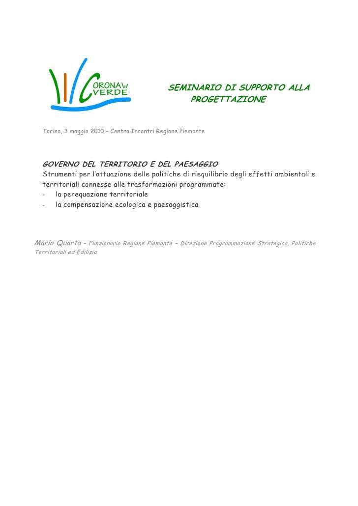 SEMINARIO DI SUPPORTO ALLA                                                  PROGETTAZIONE   Torino, 3 maggio 2010 – Centro...