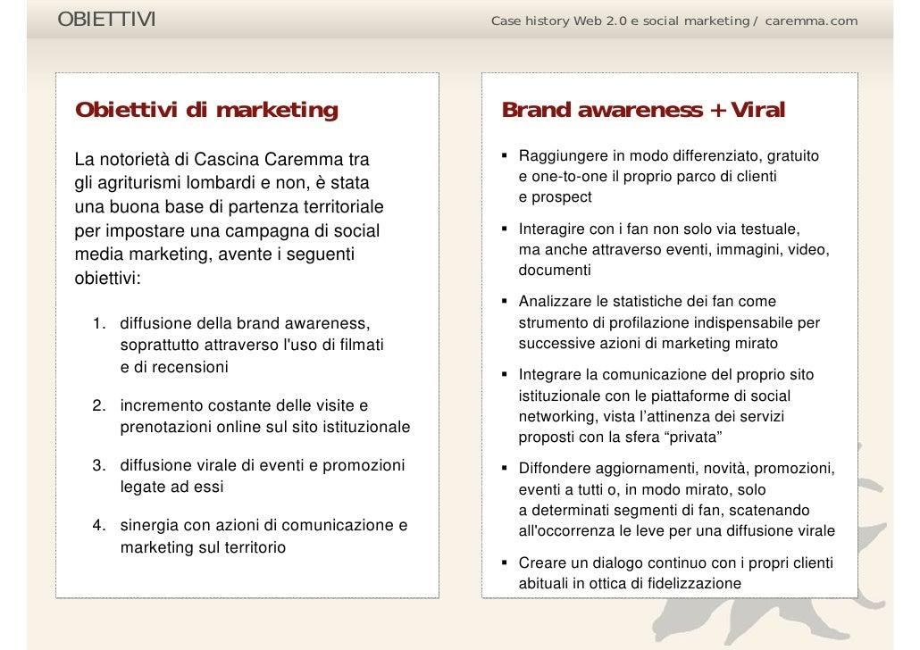 OBIETTIVI                                          Case history Web 2.0 e social marketing / caremma.com      Obiettivi di...