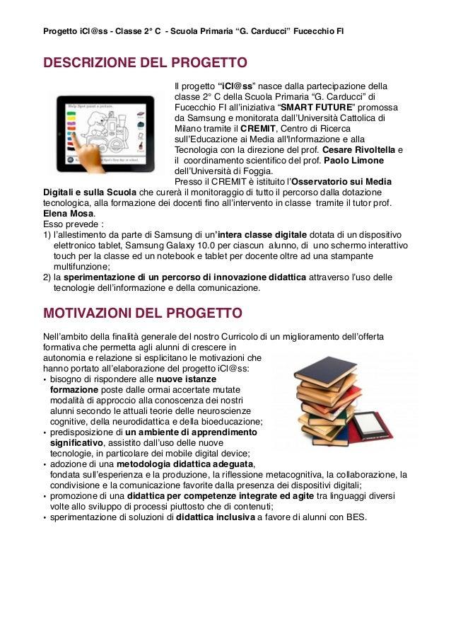 """Progetto iCl@ss - Classe 2° C - Scuola Primaria """"G. Carducci"""" Fucecchio FI  DESCRIZIONE DEL PROGETTO Il progetto """"iCl@ss"""" ..."""