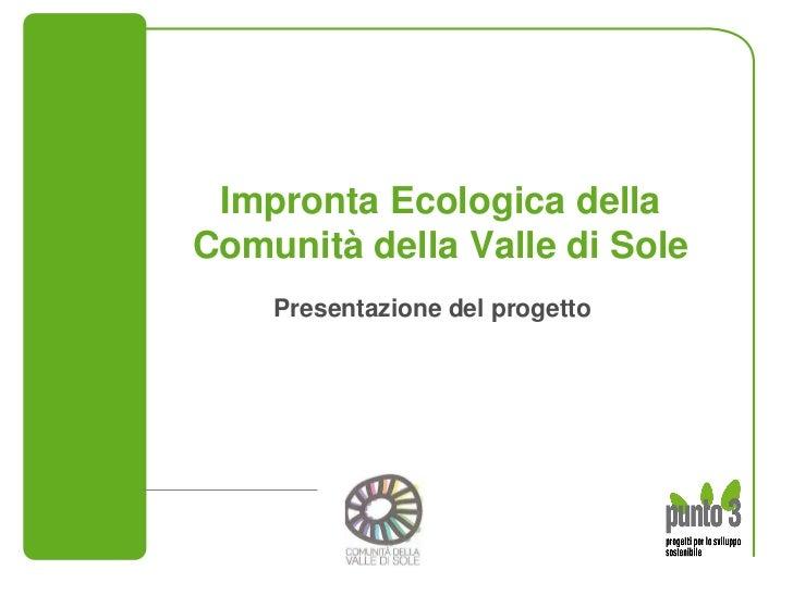 Progetto impronta ecologica comunità della valle di sole