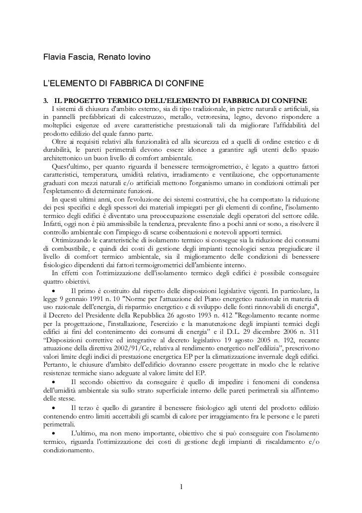 Flavia Fascia, Renato IovinoL'ELEMENTO DI FABBRICA DI CONFINE3. IL PROGETTO TERMICO DELL'ELEMENTO DI FABBRICA DI CONFINE  ...