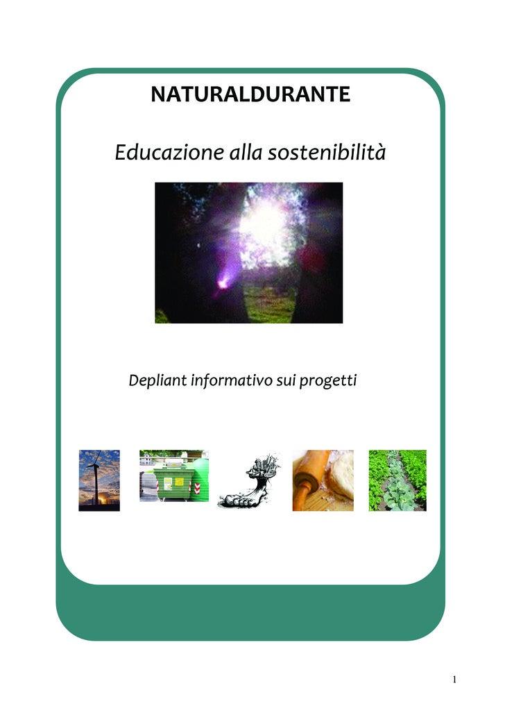 NATURALDURANTE                Educazioneallasostenibilità      Depliantinformativosuiprogetti      Depliantinfor...