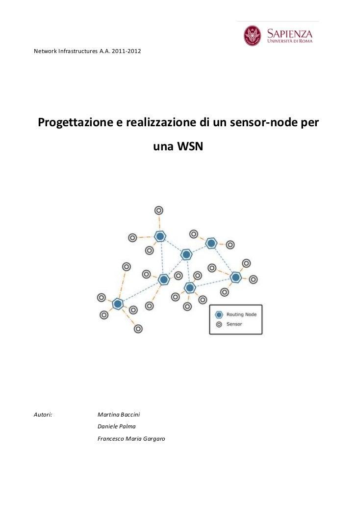 Network Infrastructures A.A. 2011-2012 Progettazione e realizzazione di un sensor-node per                                ...