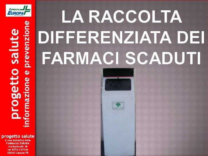 progetto salute informazione e prevenzione progetto salute è una iniziativa della FARMACIA EUROPA via Botticelli 38 tel 07...