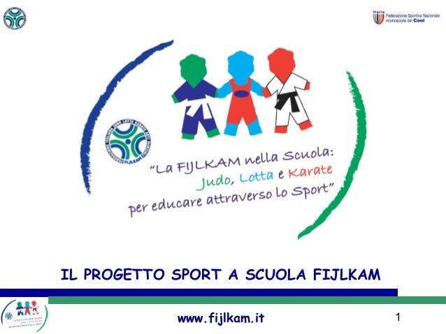 Progetto sport a scuola fijlkam