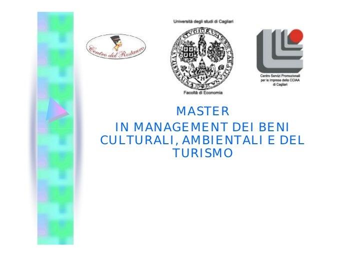 MASTER  IN MANAGEMENT DEI BENICULTURALI, AMBIENTALI E DEL         TURISMO