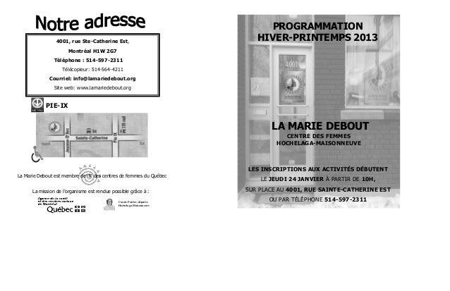 PROGRAMMATION                                4001, rue Ste-Catherine Est,                              HIVER-PRINTEMPS 201...