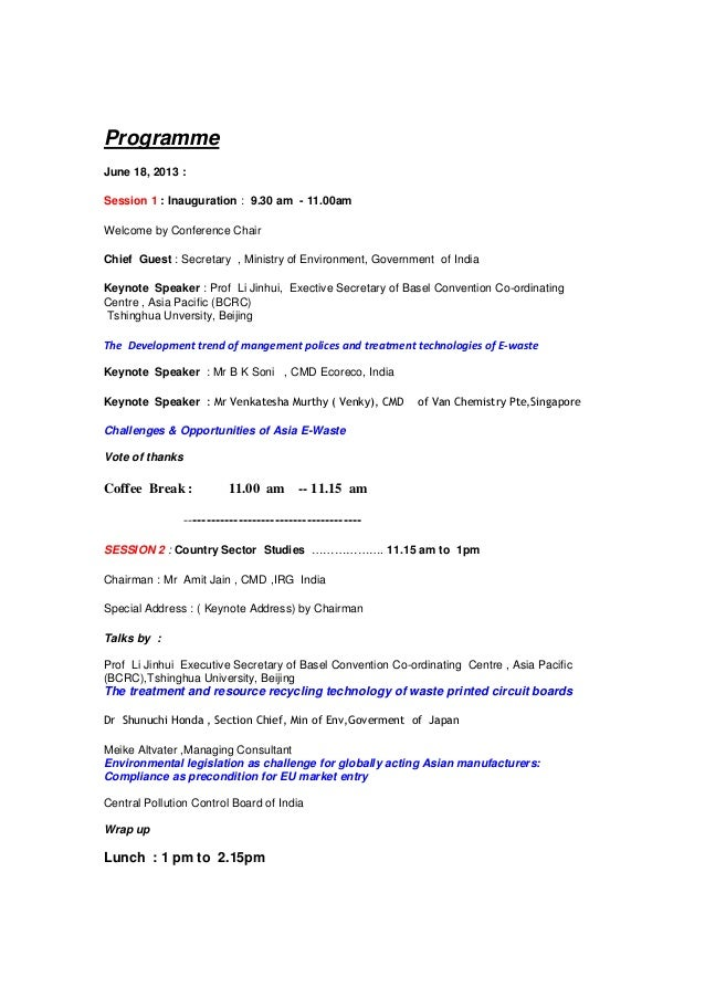 ProgrammeJune 18, 2013 :Session 1 : Inauguration : 9.30 am - 11.00amWelcome by Conference ChairChief Guest : Secretary , M...