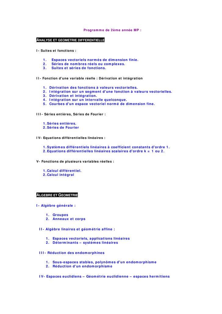 Programme de 2ème année MP :   ANALYSE ET GEOMETRIE DIFFERENTIELLE  I- Suites et fonctions :      1.    Espaces vectoriels...