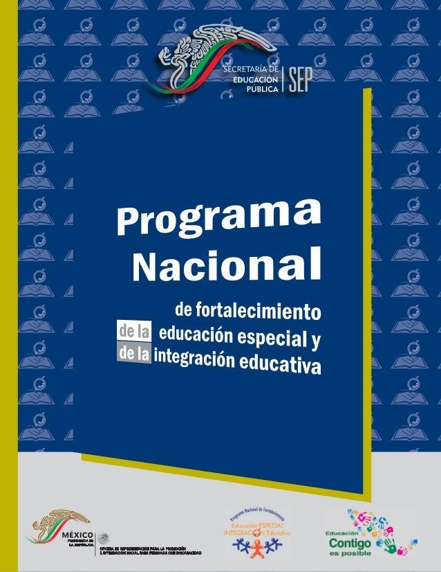 Programa Nacional de fortalecimiento de la educación especial y de la integración educativa