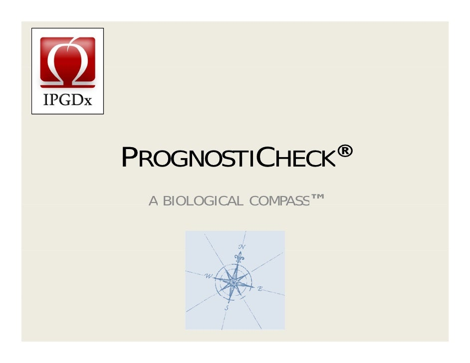 PrognostiCheck ® - The Biological Compass
