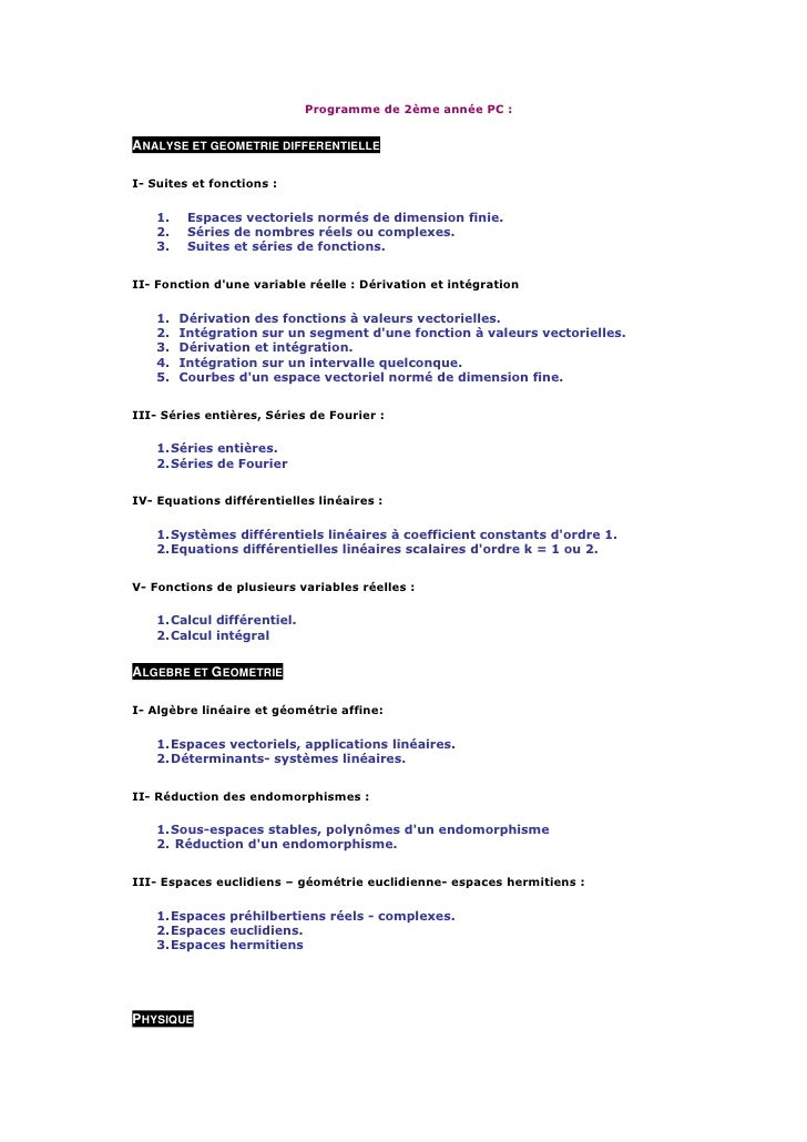 Programme de 2ème année PC :   ANALYSE ET GEOMETRIE DIFFERENTIELLE  I- Suites et fonctions :      1.    Espaces vectoriels...