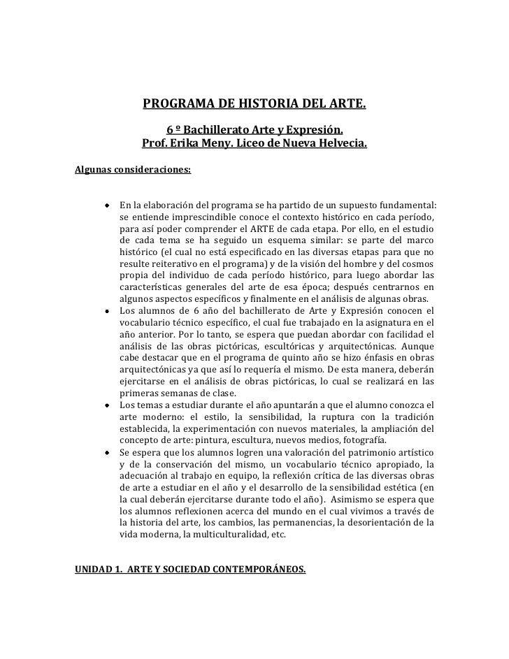 PROGRAMA DE HISTORIA DEL ARTE.<br />6 º Bachillerato Arte y Expresión.<br />Prof. Erika Meny. Liceo de Nueva Helvecia.<br ...