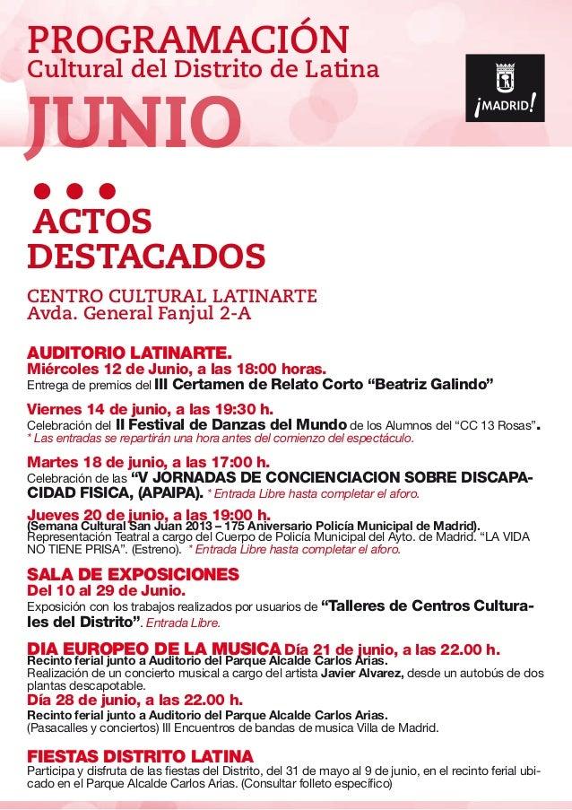 JUNIOPROGRAMACIÓNCultural del Distrito de LatinaACTOSDESTACADOSCENTRO CULTURAL LATINARTEAvda. General Fanjul 2-AAuditorio ...