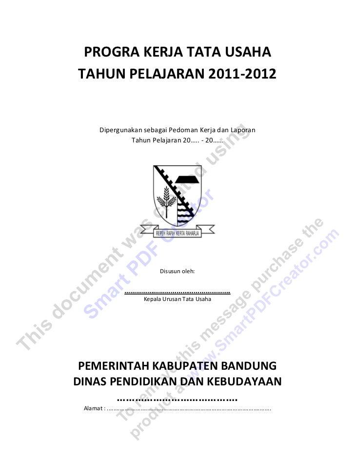 PROGRA KERJA TATA USAHATAHUN PELAJARAN 2011-2012          Dipergunakan sebagai Pedoman Kerja dan Laporan                  ...