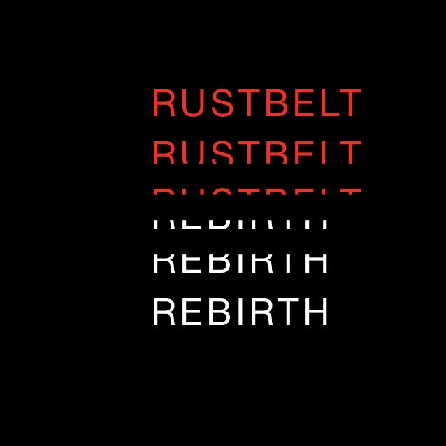 TEDxCLE 2010: Rustbelt Rebirth Program