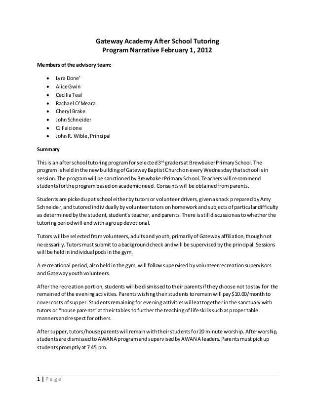 1 | P a g e Gateway Academy After School Tutoring Program Narrative February 1, 2012 Membersof the advisory team:  Lyra D...