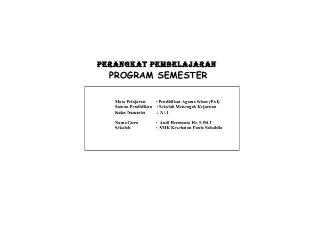 PERANGKAT PEMBELAJARANPERANGKAT PEMBELAJARAN PROGRAM SEMESTER Mata Pelajaran : Pendidikan Agama Islam (PAI) Satuan Pendidi...