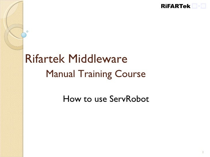 Rifartek Robot Training Course - How to use Robot