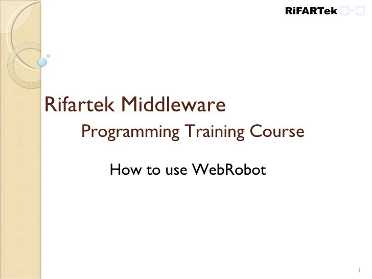 Rifartek Middleware  Programming Training Course How to use WebRobot