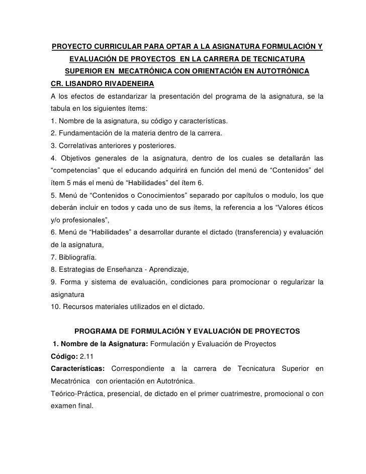 PROYECTO CURRICULAR PARA OPTAR A LA ASIGNATURA FORMULACIÓN Y EVALUACIÓN DE PROYECTOS  EN LA CARRERA DE TECNICATURA SUPERIO...