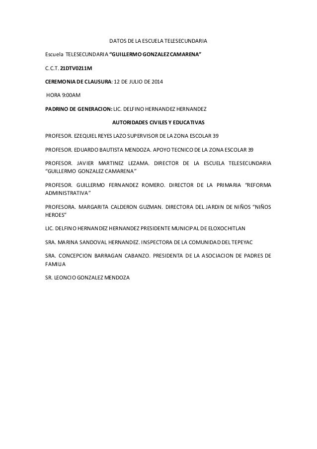 """DATOS DE LA ESCUELA TELESECUNDARIA  Escuela TELESECUNDARIA """"GUILLERMO GONZALEZ CAMARENA""""  C.C.T. 21DTV0211M  CEREMONIA DE ..."""