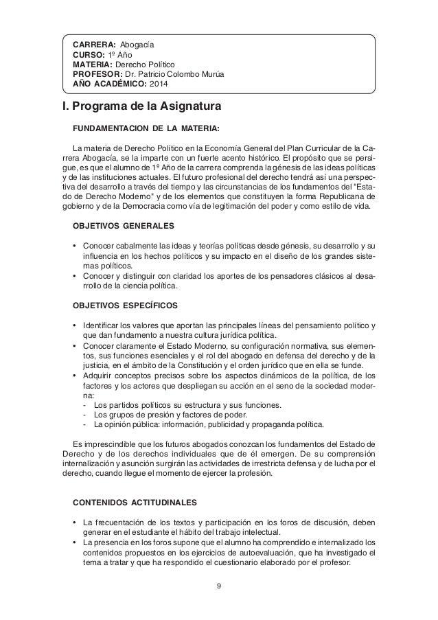 9 CARRERA: Abogacía CURSO: 1º Año MATERIA: Derecho Político PROFESOR: Dr. Patricio Colombo Murúa AÑO ACADÉMICO: 2014 I. Pr...