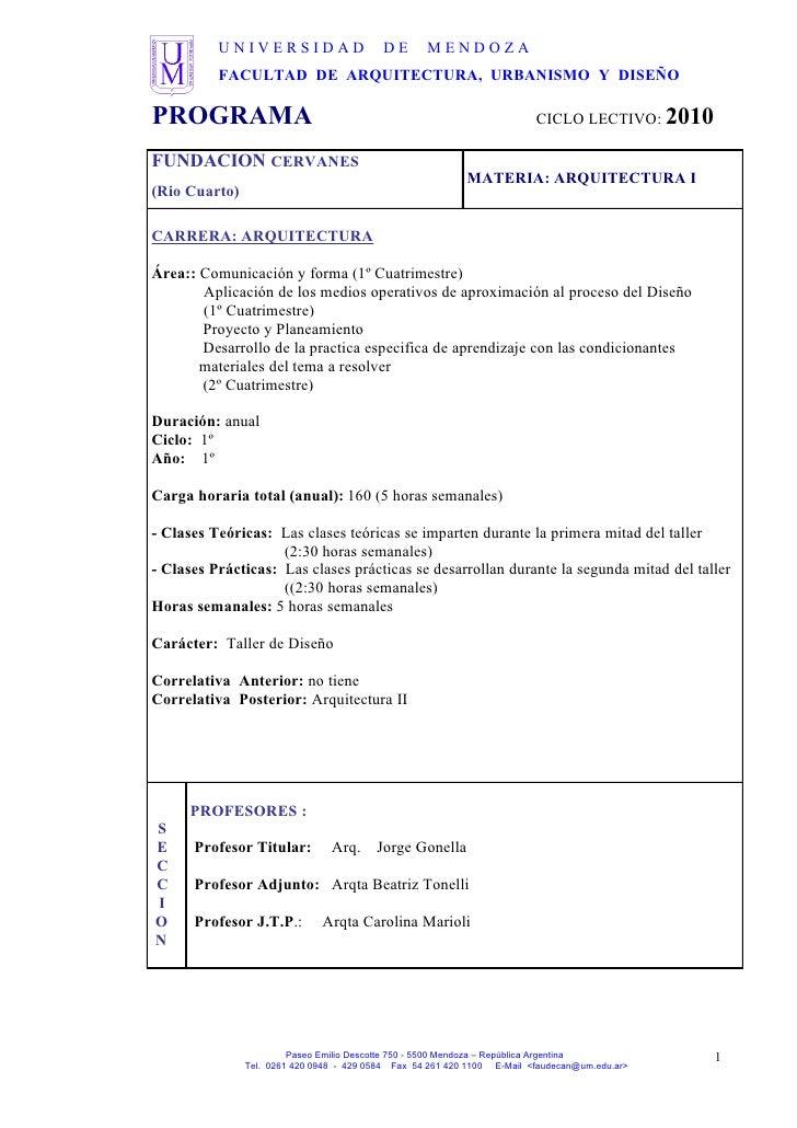 UNIVERSIDAD                     DE       MENDOZA           FACULTAD DE ARQUITECTURA, URBANISMO Y DISEÑO  PROGRAMA         ...